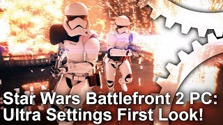 [1440p/4K] Star Wars Battlefront 2 PC Ultra Settings First Look!