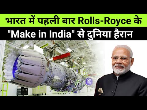 Indian Scientist & Rolls-Royce To Manufacture Advance Engine Parts in INDIA 🔥