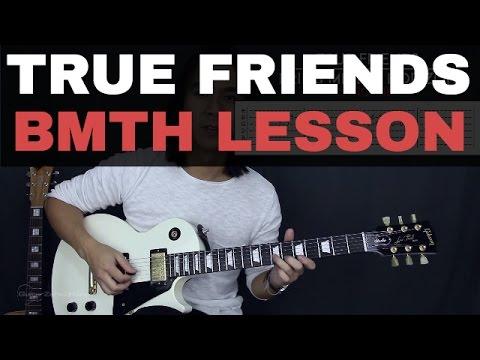 True Friends - Bring Me The Horizon Guitar Tutorial Lesson + Cover