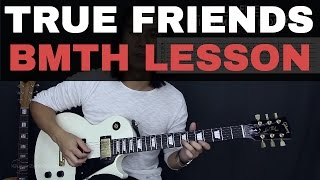 True Friends - Bring Me The Horizon Guitar Tutorial Lesson + Cover