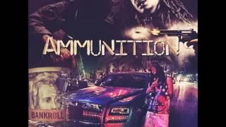 BankRoll - Ammunition (Full Mix-Tape)
