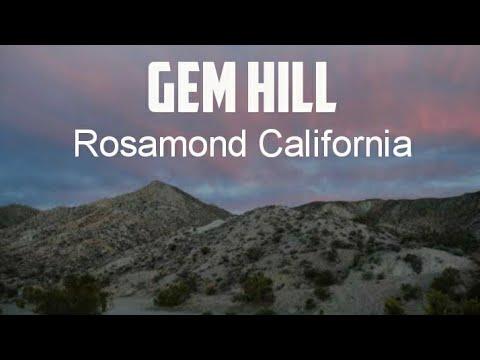 Exploring Gem Hill In Rosamond California