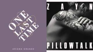 Ariana Grande Vs. Zayn One Last Pillowtalk.mp3