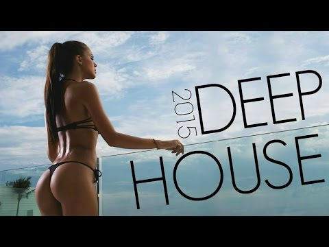 DEEP HOUSE 2015 - SUMMER CHILLOUT MIX #10