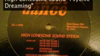 "High Lonesome Sound System ""Psychic Dreaming"" 1991"