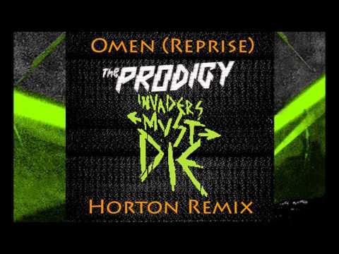 The Prodigy - Omen (Reprise) [Horton Remix]