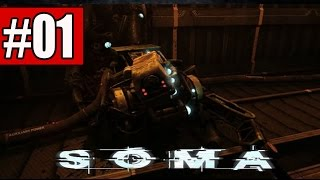 SOMA Walkthrough Part 1 No Commentary Gameplay Lets Play