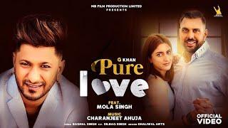 G Khan - Pure Love (Full Song) Feat. Mola Singh   Charanjit Ahuja   New Punjabi Songs 2021