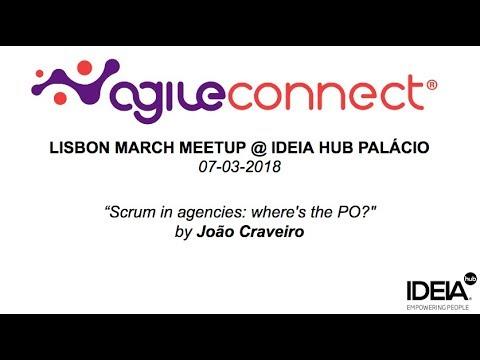 """Scrum in agencies: where's the PO?"" by João Craveiro @ Agile Connect Lisbon"