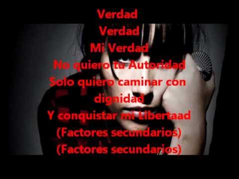»Mi Verdad- Anita Tijoux Letra  2012