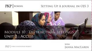 Setting up a Journal in OJS 3: Module 10 Unit 2 - Access thumbnail