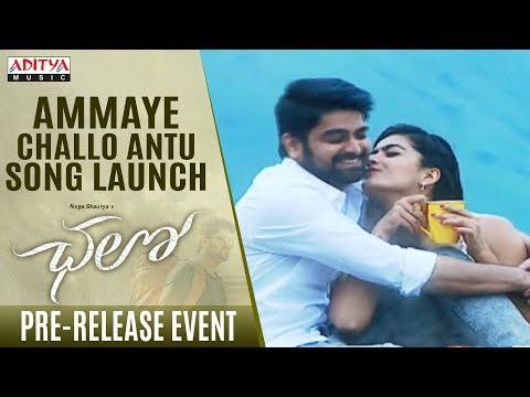 Ammaye Challo Antu Song Launch @ Chalo Pre Release Event | Naga Shaurya, Rashmika Mandanna