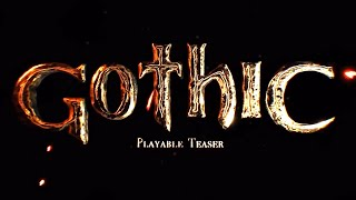 Gothic - Playable Teaser - NOWY GOTHIC /TEST!
