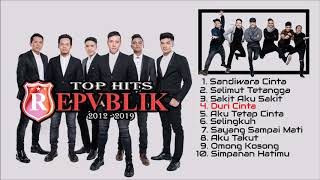 Repvblik - Top Hits  2012 - 2019 (Official Music Audio)