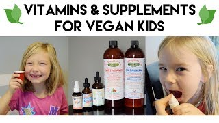 Vitamins & Supplements for Vegan Kids