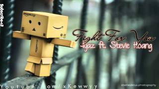 ♫. Fight For You ; Iyaz ft. Stevie Hoang ♥