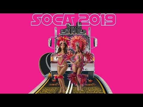 2019 Soca Mix Ready For The Road Mix By Djeasy