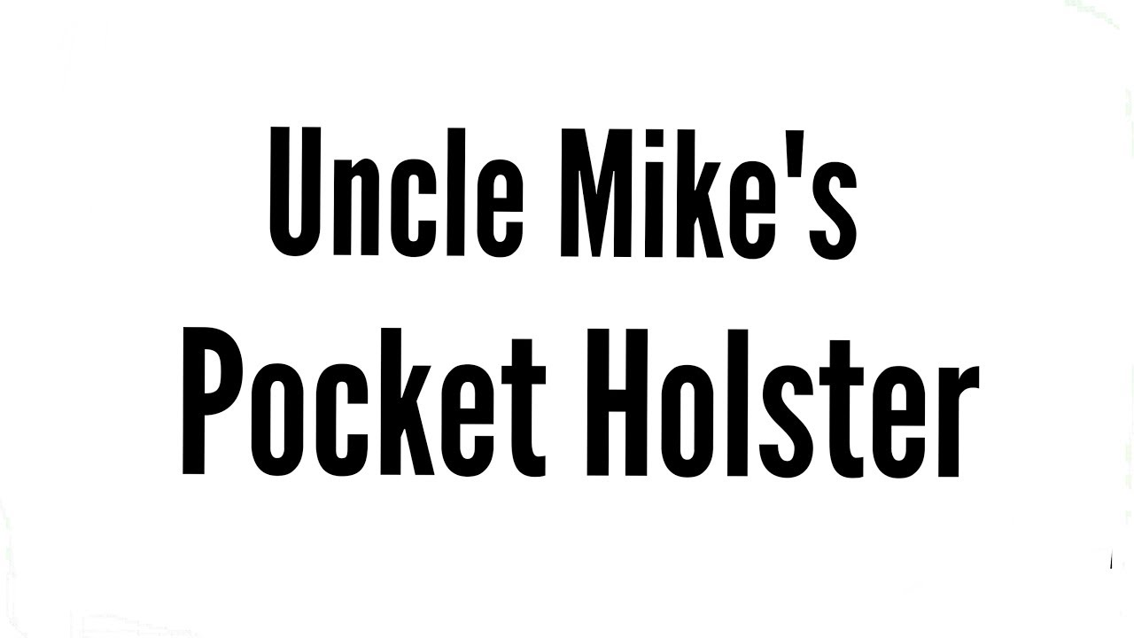 Review: Uncle Mike's Pocket Holster