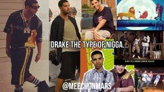 Drake The Type Of Nigga... | @MeechOnMars | #MeechMondays