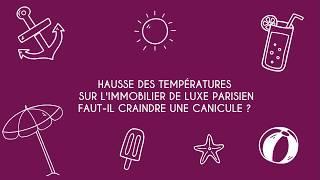 Hausse des températures sur l'immobilier de luxe parisien...