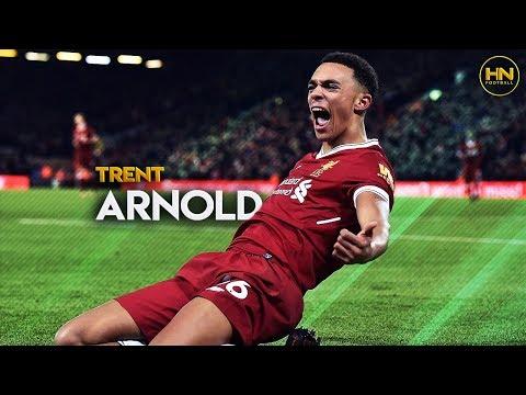 Trent Alexander-Arnold - Tackles, Skills & Goals - 2018 HD Mp3