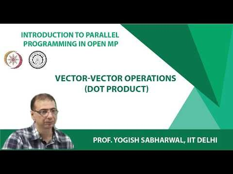 Mod3Lec24: Vector-Vector operations (Dot product)