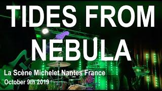 TIDES FROM NEBULA Live Full Concert 4K @ La Scène Michelet Nantes France October 9th 2019