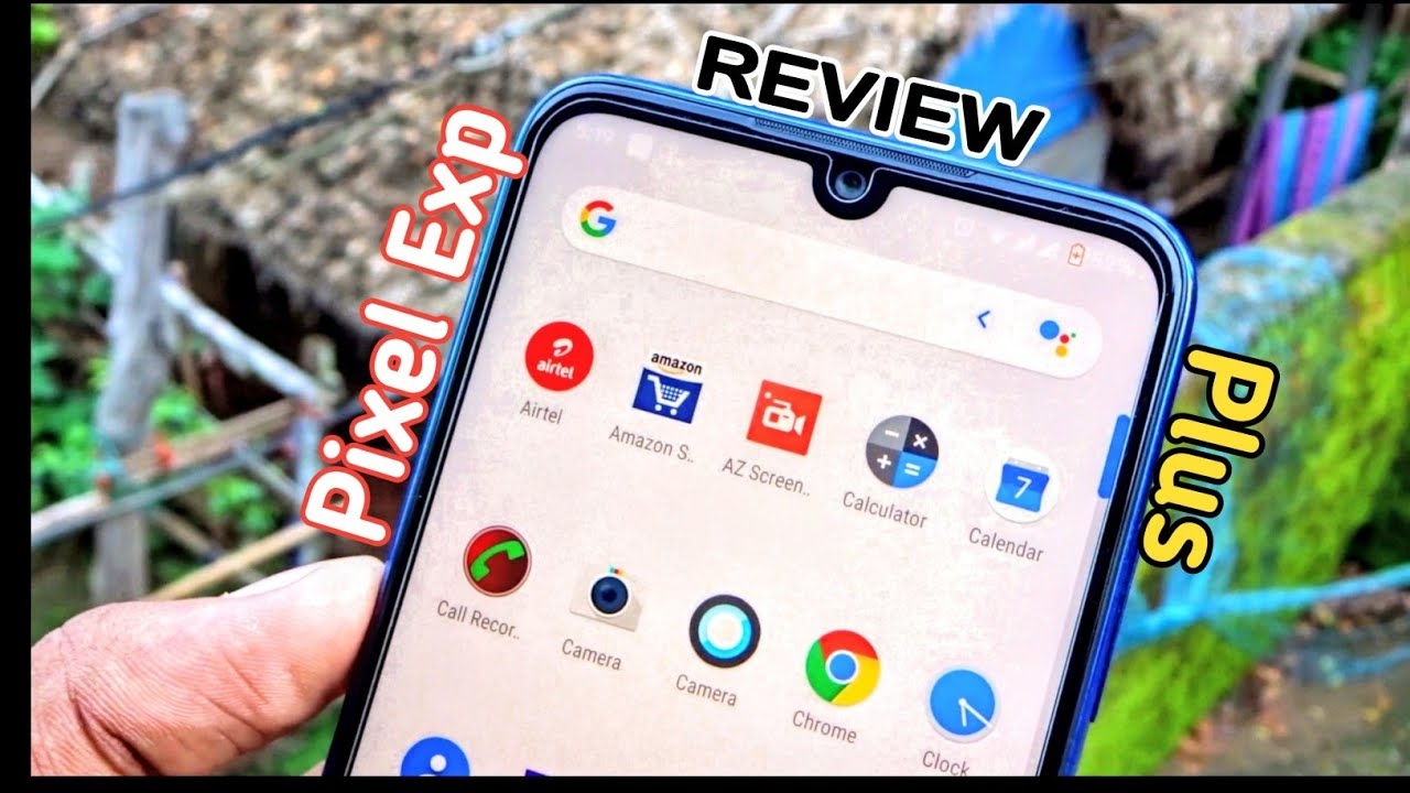 How to install New Pixel Experience Plus build For Redmi Note 7 Pro & Other  Android Phones & Review