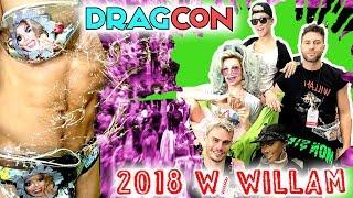 DragCon 2018  w/ WILLAM