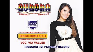 Via Vallen  - Resiko Cowok Setia ( Official Music Video )