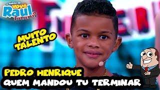 """PEDRO HENRIQUE - """"Quem mandou tu terminar""""   FUNKEIRINHOS   RAUL GIL"""