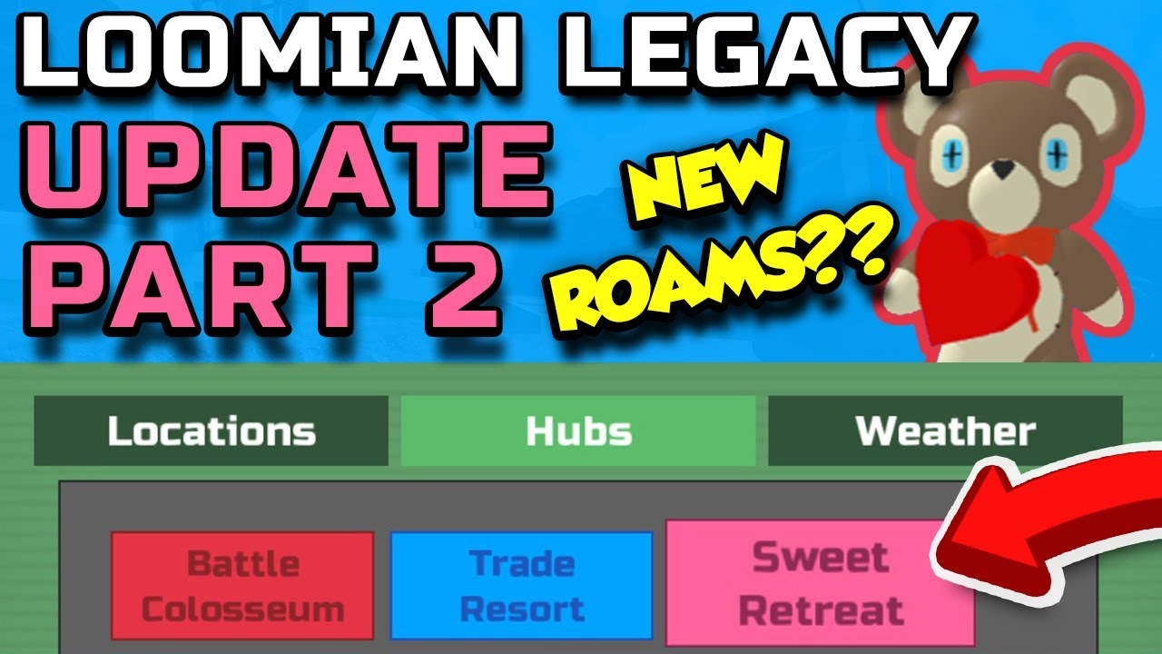 VALENTINES UPDATE PART 2 THE SWEET RETREAT IN LOOMIAN LEGACY!!!  (Roblox)