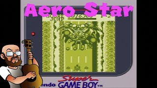 Aerostar [Game Boy] - More SHMUP goodness!
