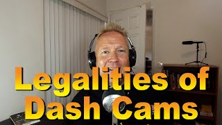 The Legalities of Dash Cams - Lehto's Law Ep. 50