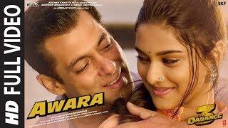 Full Video: Awara | Dabangg 3 | Salman Khan,Sonakshi S,Saiee M | Salman Ali, Muskaan | Sajid Wajid