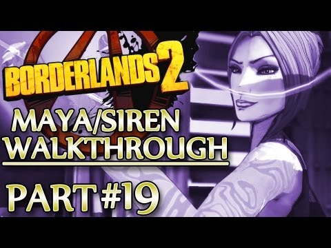 Ⓦ Borderlands 2 Maya/Siren Walkthrough - Part 19 ▪ Wildlife Preserve