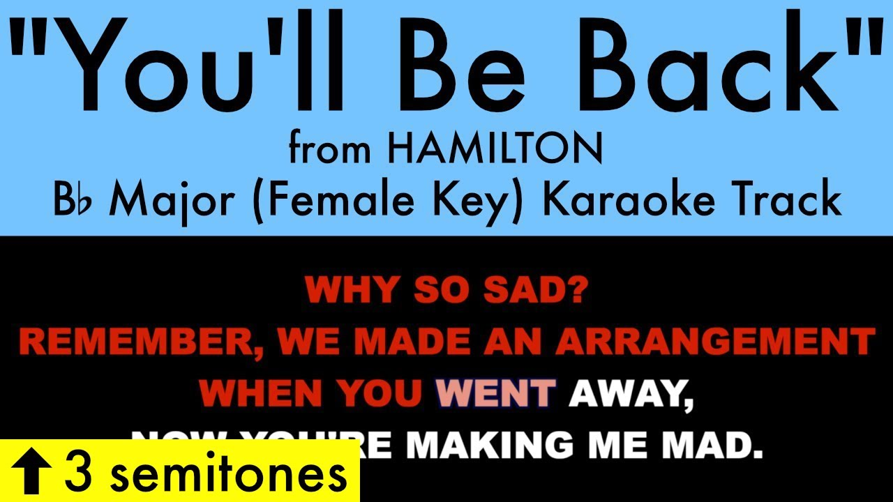 """You'll Be Back"" (Female Key) from Hamilton (Bb Major) - Karaoke Track with Lyrics"