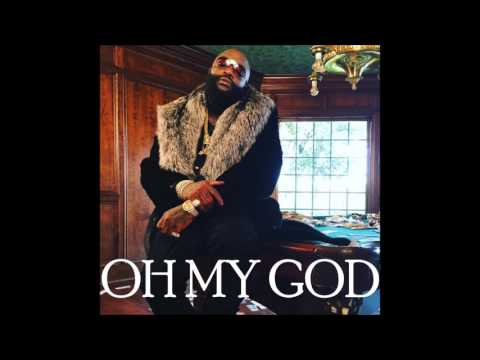 Oh My God || Rick Ross x Future x Young MA...