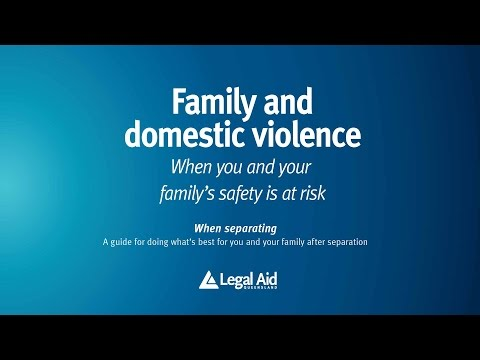 Family and domestic violence -- When you and your family's safety is at risk