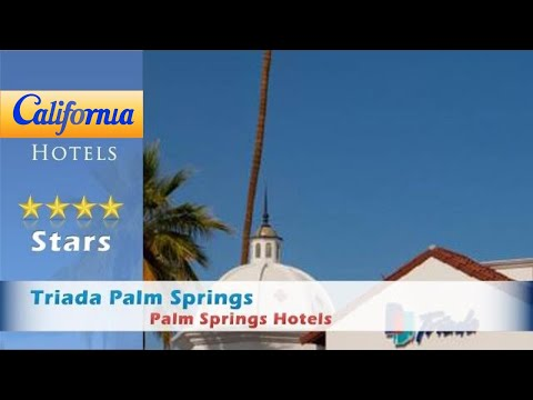 Triada Palm Springs, Autograph Collection, Palm Springs Hotels - California
