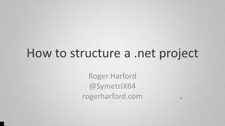 How to structure a .net project