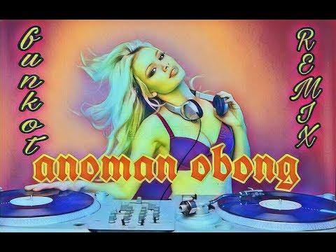 HANOMAN OBONG DJ REMIX FUNKOT