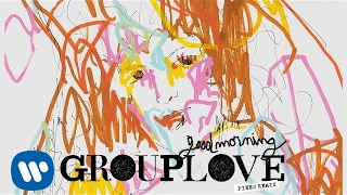 Grouplove - Good Morning Pines Remix @ www.OfficialVideos.Net