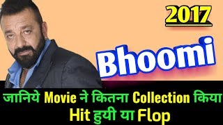 Sanjay Dutt BHOOMI 2017 Bollywood Movie LifeTime WorldWide Box Office Collection