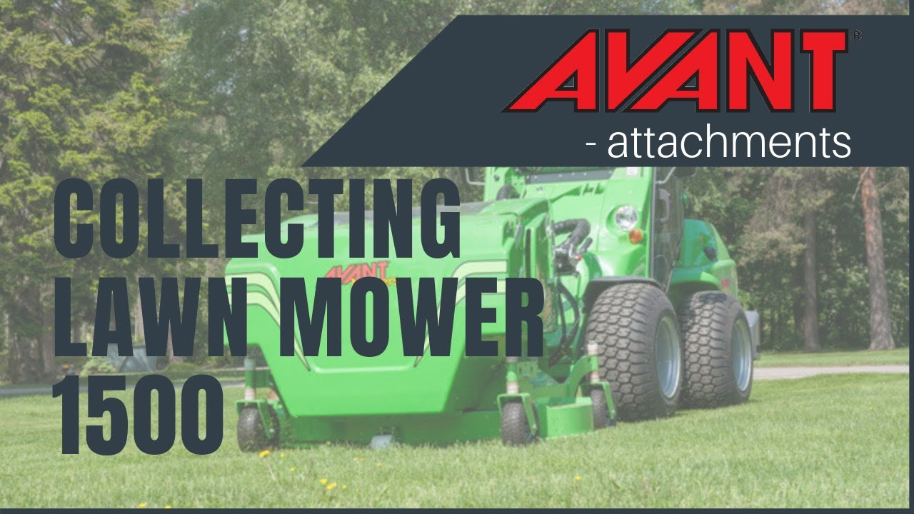 Avant Attachments Collecting Lawn Mower 1500 Youtube