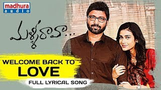 Welcome Back To Love Full Song With Lyrics || Malli Raava Movie Songs || Sumanth || Aakanksha Singh
