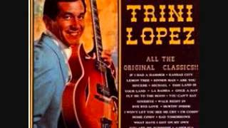 Trini Lopez This Land Is Your Land