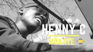 HENNY C -MONATE