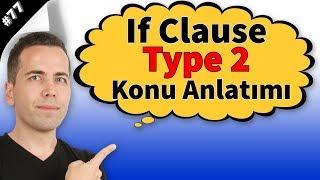 If Clause Type 2 Konu Anlatımı 77