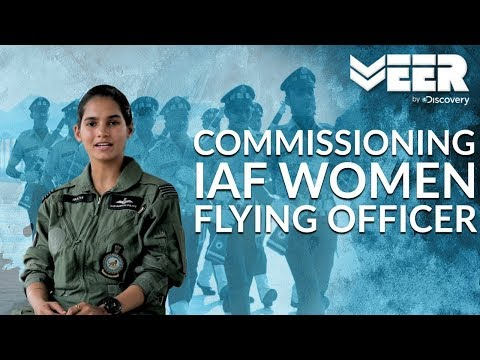 Women Fighter Pilots E1p2  Commissioning As Women Flying Officers Of Iaf  Veer By Discovery